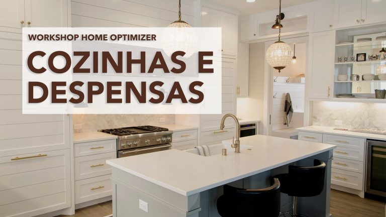 Workshop Home Optimizer - Cozinhas e Despensas